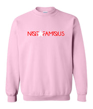 Load image into Gallery viewer, pink not famous sweatshirt