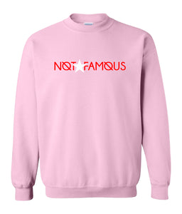 pink not famous sweatshirt