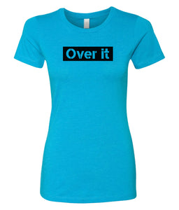 turquoise over it crewneck women's t shirt