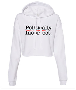 white politically incorrect cropped hoodie