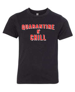 quarantine and chill youth t-shirt