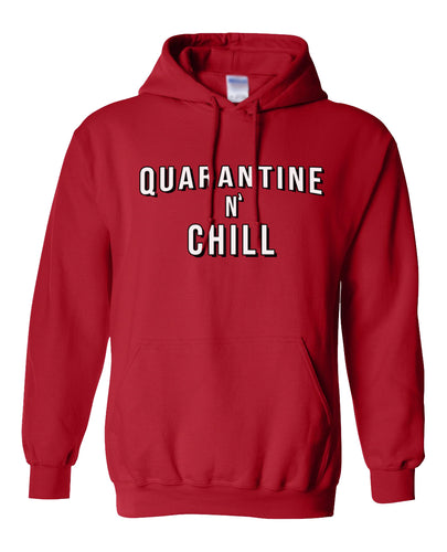 quarantine and chill hoodie
