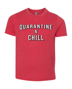 quarantine and chill children's t-shirt