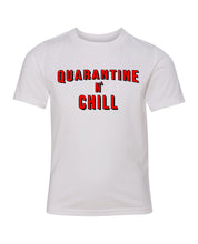 Load image into Gallery viewer, quarantine and chill kids t-shirt