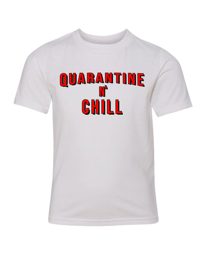 quarantine and chill kids t-shirt
