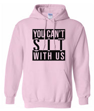 Load image into Gallery viewer, pink sit with us hoodie