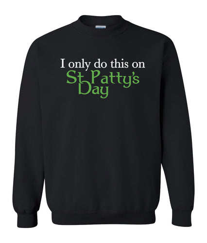 black St Patty's Day sweatshirt