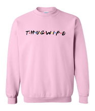 Load image into Gallery viewer, pink thug wife sweatshirt