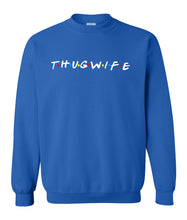 Load image into Gallery viewer, blue thug wife sweatshirt