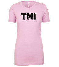Load image into Gallery viewer, pink TMI womens crewneck t shirt