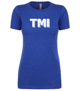 blue tmi women crewneck t shirt