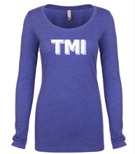 Load image into Gallery viewer, blue TMI long sleeve scoop shirt for women