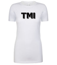 Load image into Gallery viewer, white TMI womens crewneck t shirt