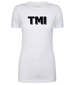 white TMI womens crewneck t shirt