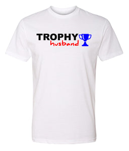 white trophy husband t-shirt
