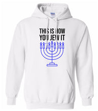 Load image into Gallery viewer, white Jew it Hanukkah Hooded Sweatshirt