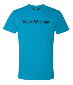 turquoise you're welcome crewneck t shirt