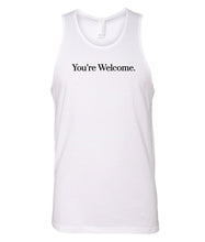 Load image into Gallery viewer, white you're welcome men's tank top