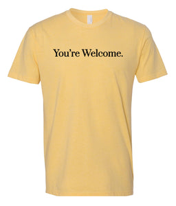 yellow you're welcome crewneck t shirt