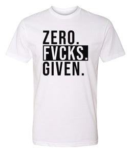 white zero fucks given crewneck t shirt