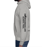 Mountaineers Are Always Free Hoodie