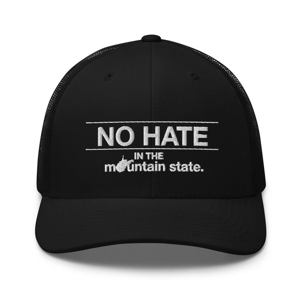 No Hate in the Mountain State Trucker Cap