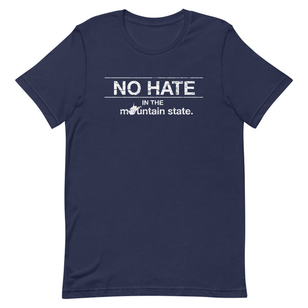 No Hate in the Mountain State T-Shirt