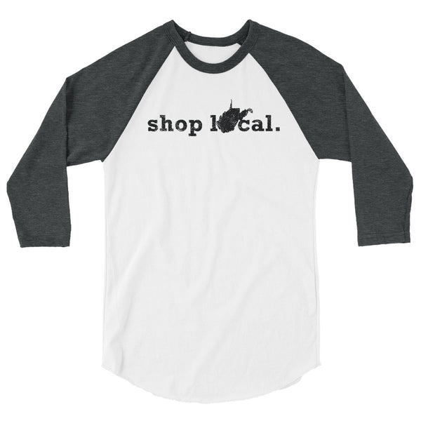 Shop Local WV Raglan