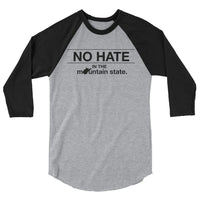 No Hate in the Mountain State Raglan