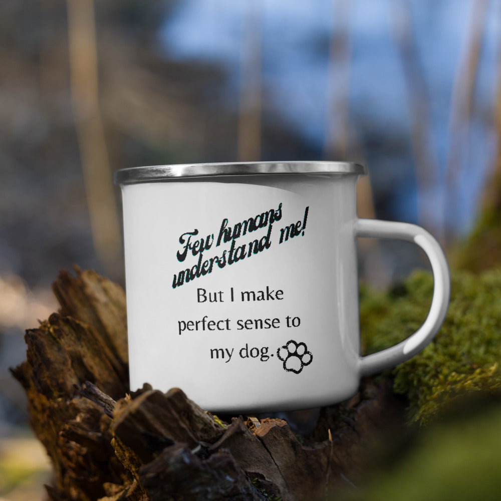Few humans understand me Enamel Mug