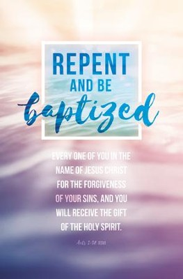 BLTN Baptism Repent and Be Baptize
