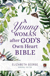 NLT Young Woman After God's Own Heart