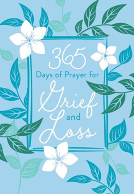 365 Days of Prayer For Grief and Loss