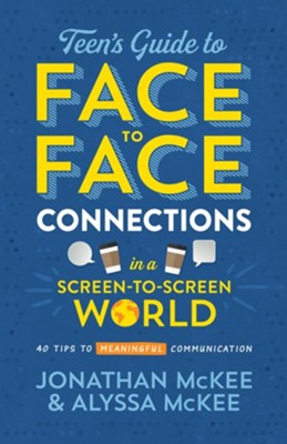 Teen's Guide to Face-to-Face Connections