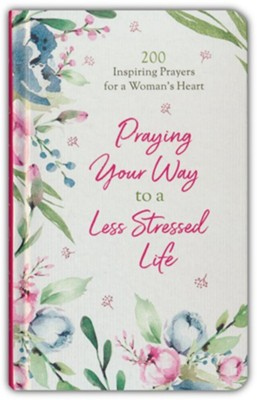Praying Your Way To A Less Stressed Life