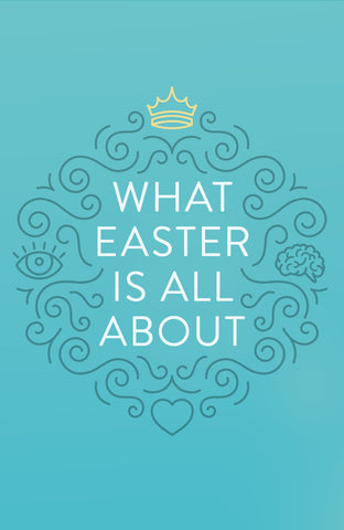 Tr-what Easter Is All About