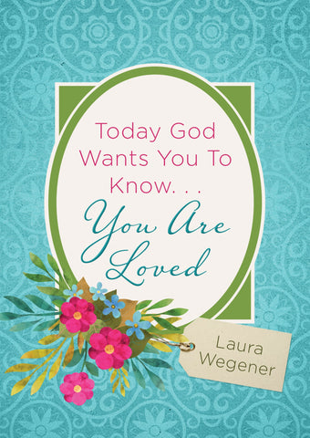 Today God Wants You To Know You Ar