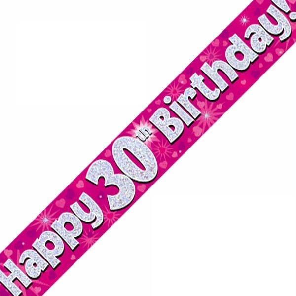 9ft Holographic 30th Birthday Pink Banner
