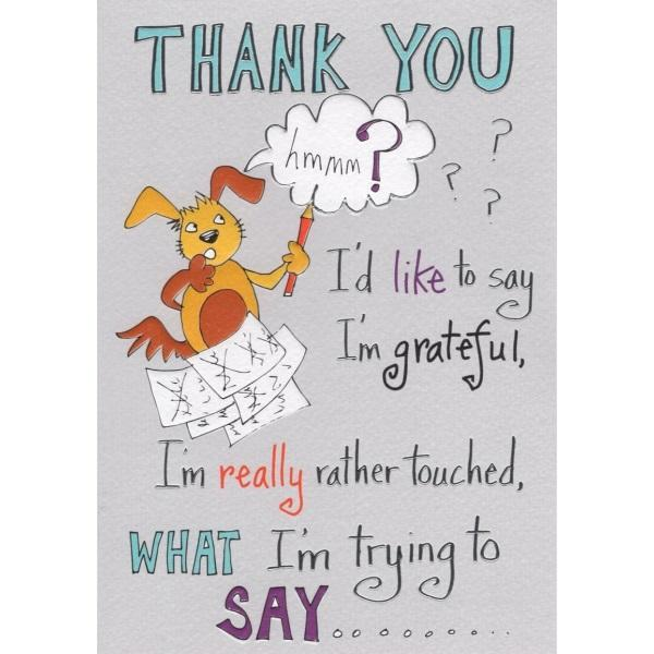 Thank You I'd Like To Say I'm Grateful Card