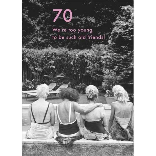 70th Birthday Card - Young