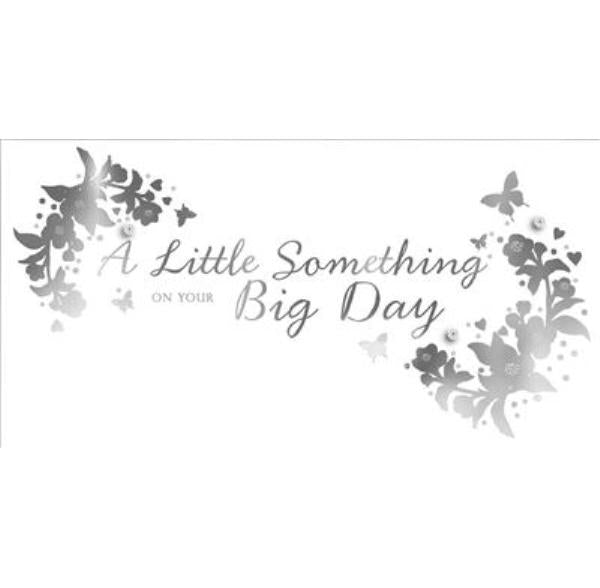 A Little Something on Your Big Day Wedding Card