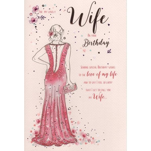 Birthday Card - Love of my Life Wife Card