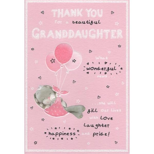 Thank You For A Beautiful Granddaughter Card