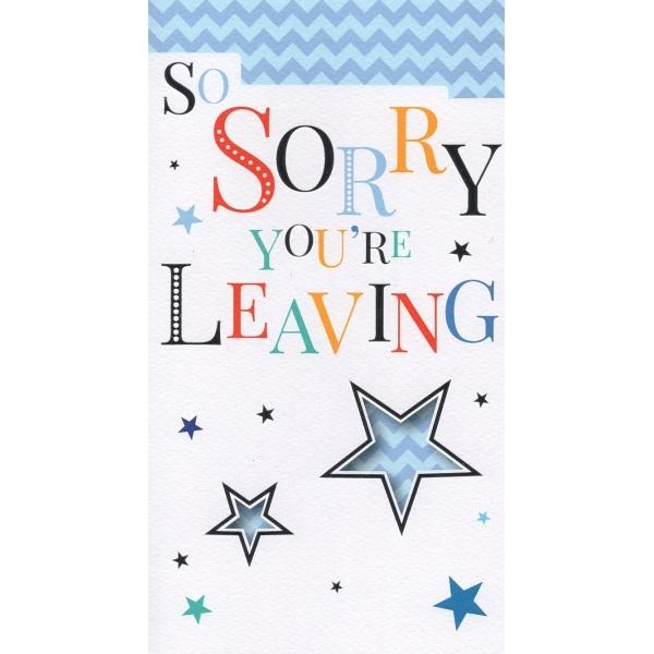So Sorry You're Leaving Card