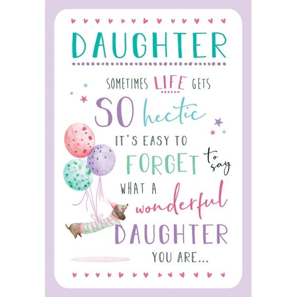 Birthday Card - Life Gets Hectic Daughter
