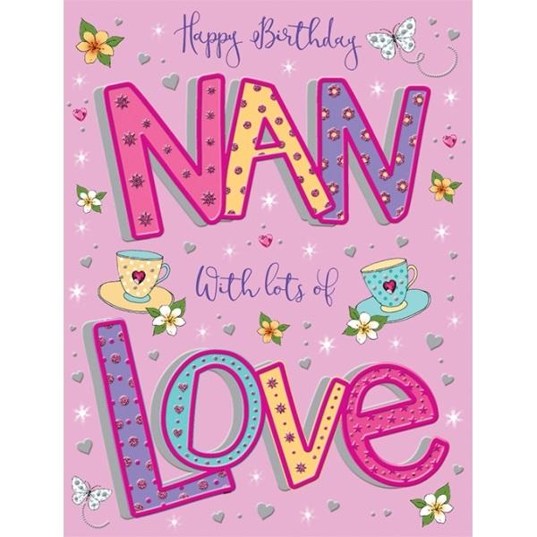 Birthday Card - Nan With Lots of Love