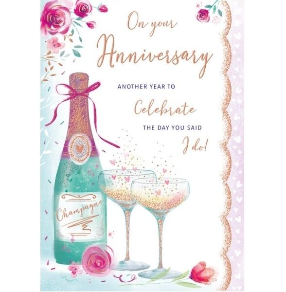 Another Year To Celebrate Champagne Anniversary Card