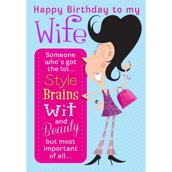 Birthday Card - Wife Style, Brains, Wit and Beauty