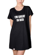 Load image into Gallery viewer, I'M GREAT IN BED SLEEP SHIRT