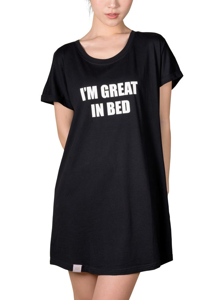 I'M GREAT IN BED SLEEP SHIRT